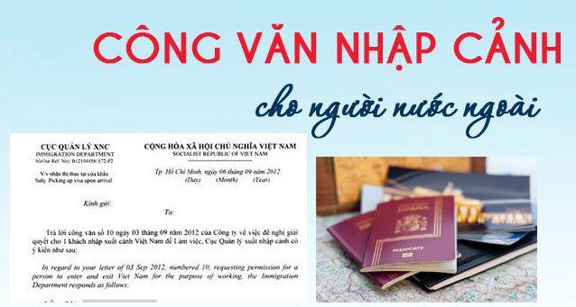 Thủ tục xin công văn nhập cảnh cho người nước ngoài