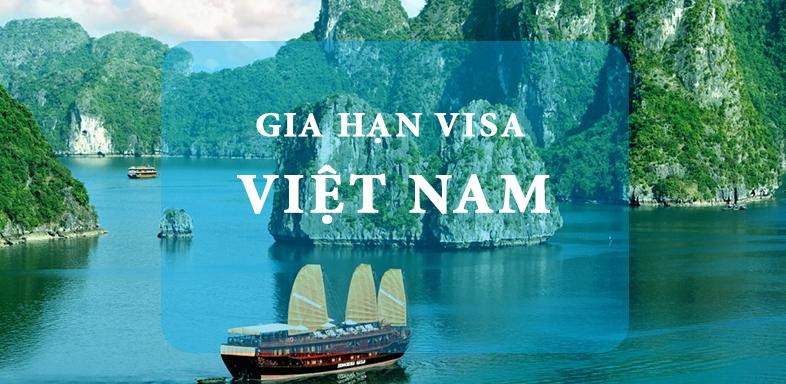 Thủ tục xin gia hạn visa cho người nước ngoài mới nhất 2020