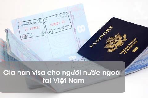 Dịch vụ gia hạn visa Việt Nam cho người nước ngoài Trên Toàn Quốc